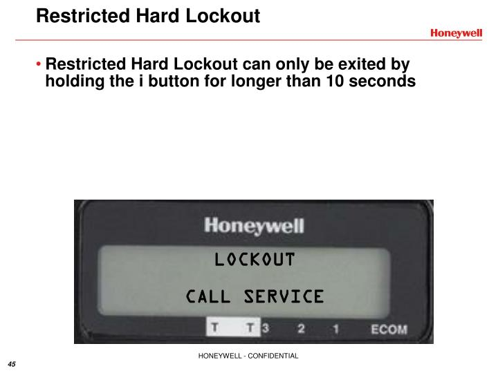 Restricted Hard Lockout