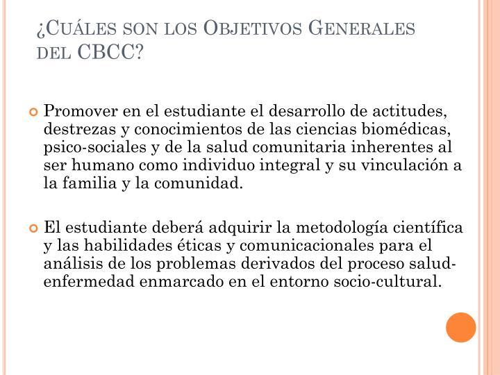 ¿Cuáles son los Objetivos Generales del CBCC?