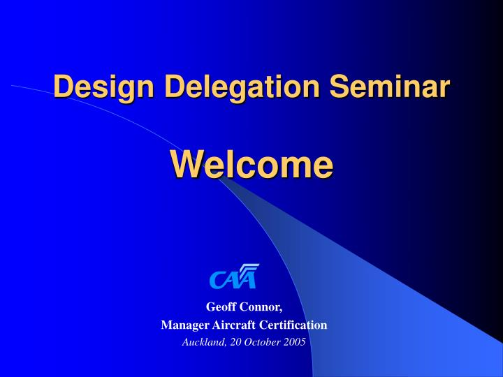 design delegation seminar welcome n.