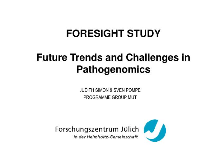 foresight study future trends and challenges in pathogenomics n.