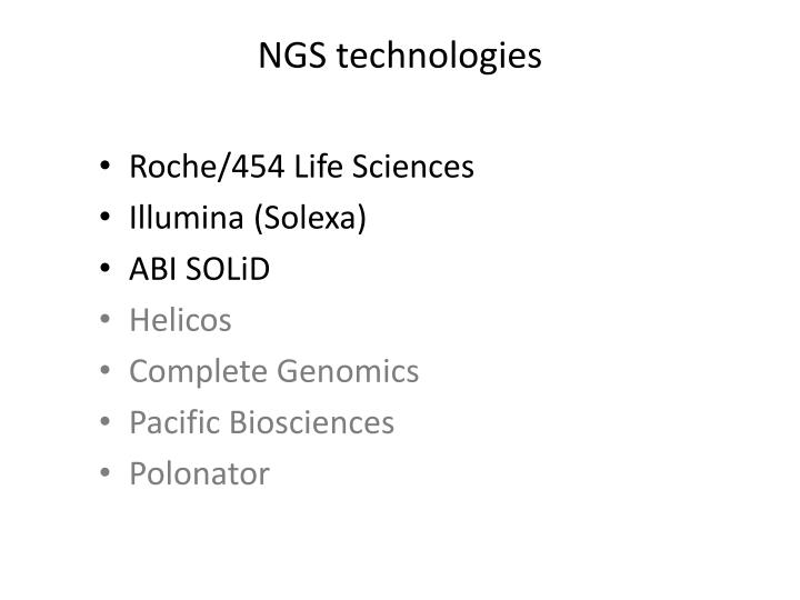 NGS technologies