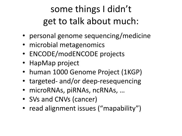 some things I didn't