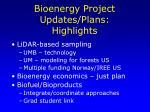 bioenergy project updates plans highlights