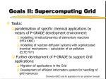 goals ii supercomputing grid