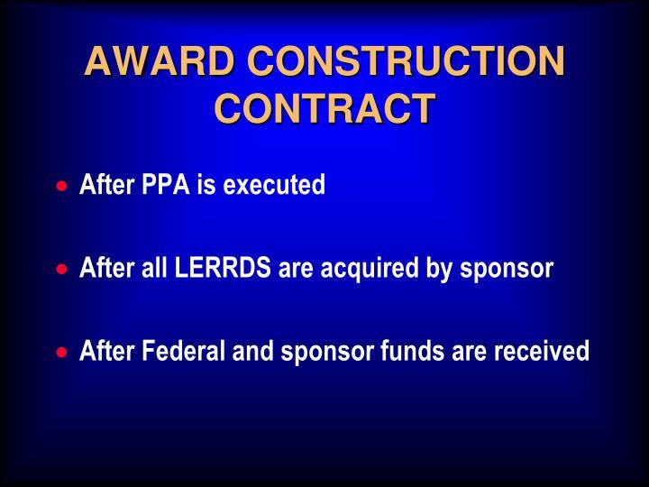 Award construction contract