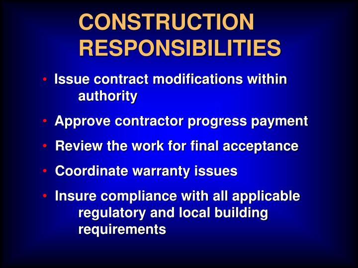 CONSTRUCTION RESPONSIBILITIES