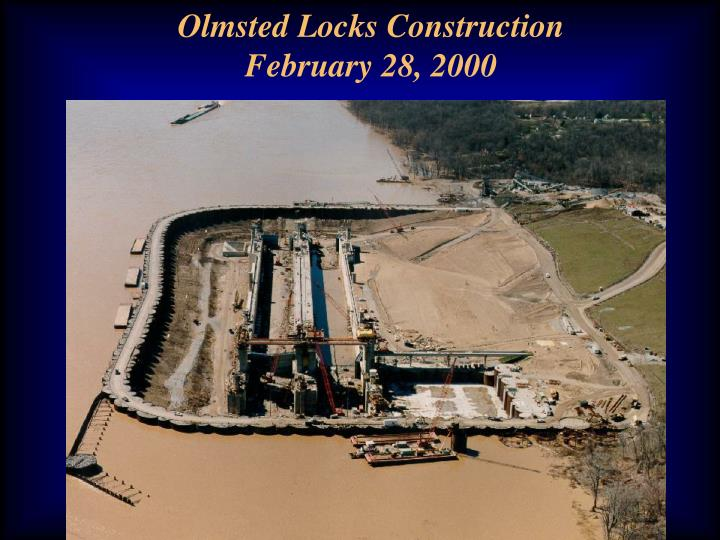 Olmsted Locks Construction