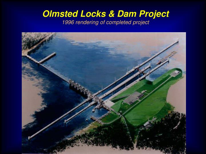 Olmsted Locks & Dam Project