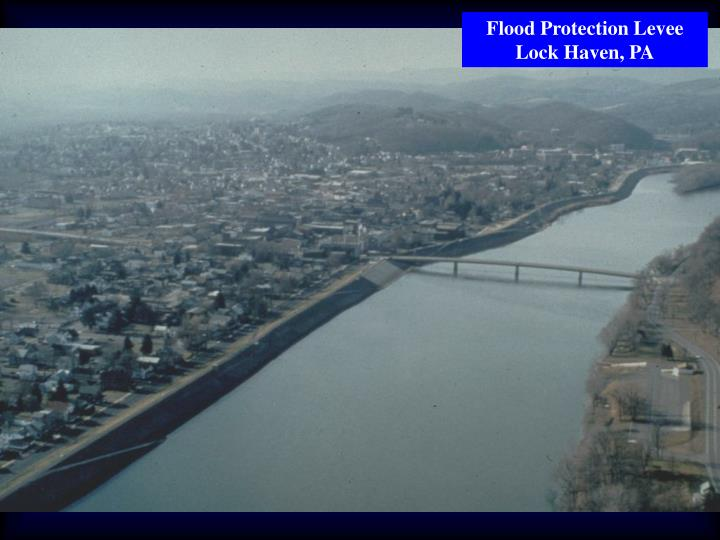 Flood Protection Levee Lock Haven, PA