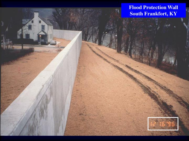 Flood Protection Wall South Frankfort, KY