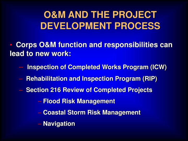 O&M AND THE PROJECT DEVELOPMENT PROCESS