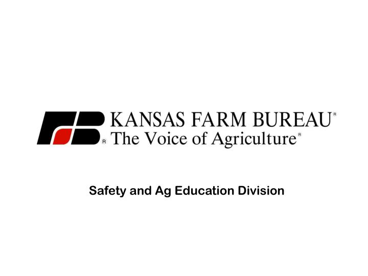 Safety and Ag Education Division
