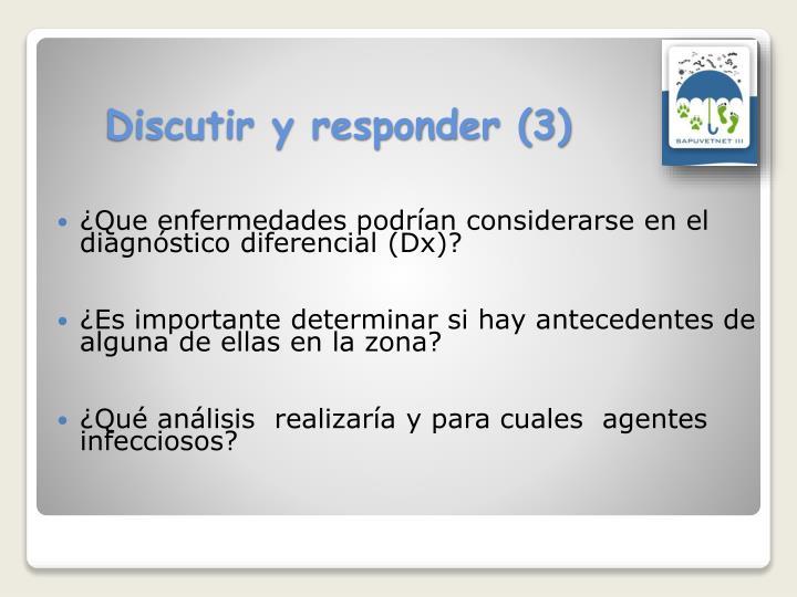 Discutir y responder (3)
