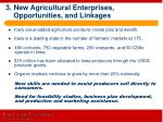 3 new agricultural enterprises opportunities and linkages