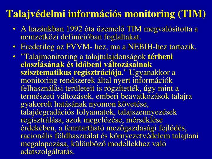 Talajvédelmi információs monitoring (TIM)