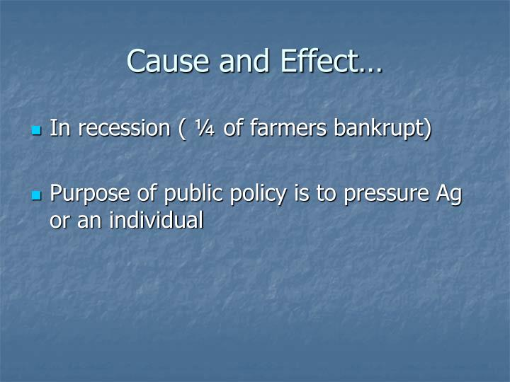 Cause and Effect…