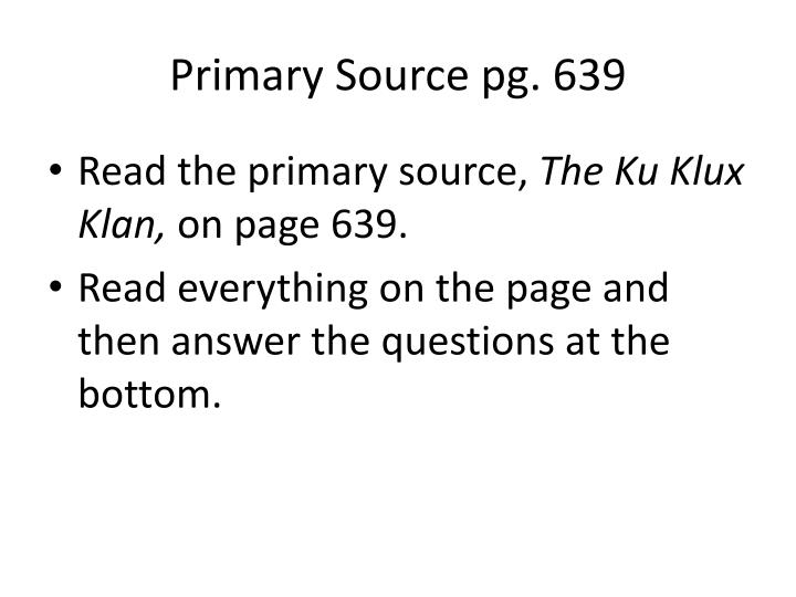 Primary Source pg. 639