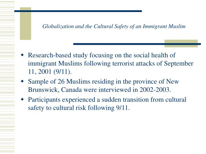 Globalization and the Cultural Safety of an Immigrant Muslim