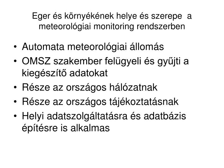 Eger és környékének helye és szerepe  a meteorológiai monitoring rendszerben