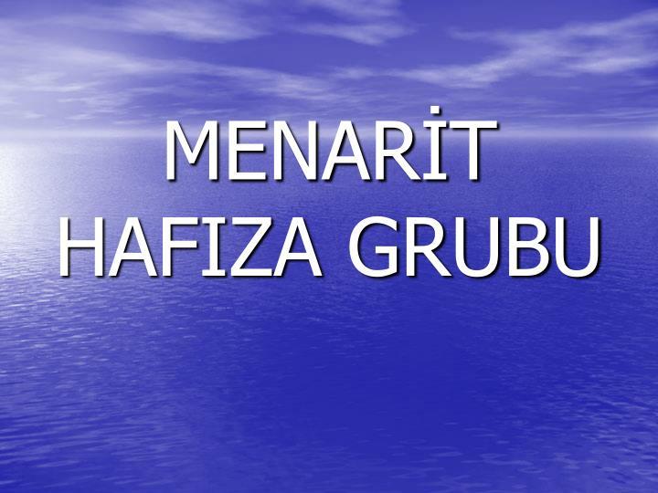 MENARİT HAFIZA GRUBU