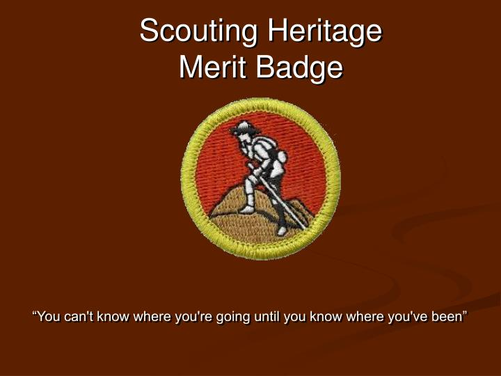 PPT Scouting Heritage Merit Badge PowerPoint Presentation