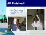 ap finished