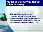 model of delivery at bishop allen academy