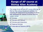 range of ap course at bishop allen academy