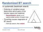 randomized bt search