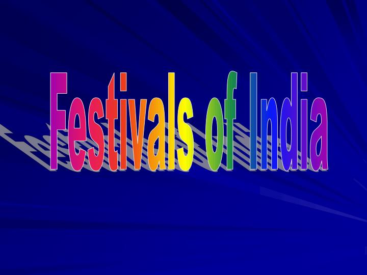 PPT - Festivals of India PowerPoint Presentation - ID:4520109