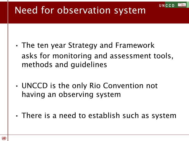Need for observation system