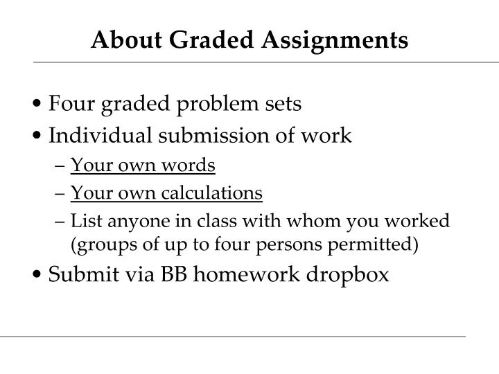 About Graded Assignments