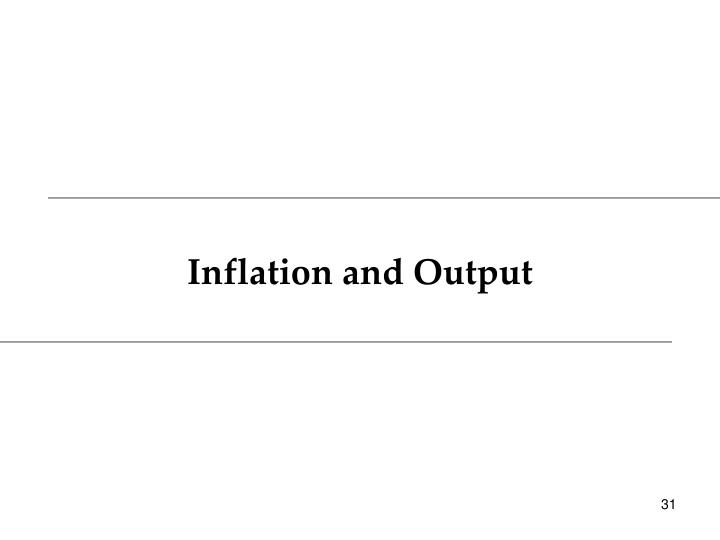 Inflation and Output
