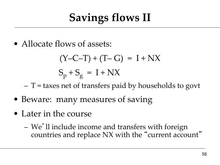 Savings flows II