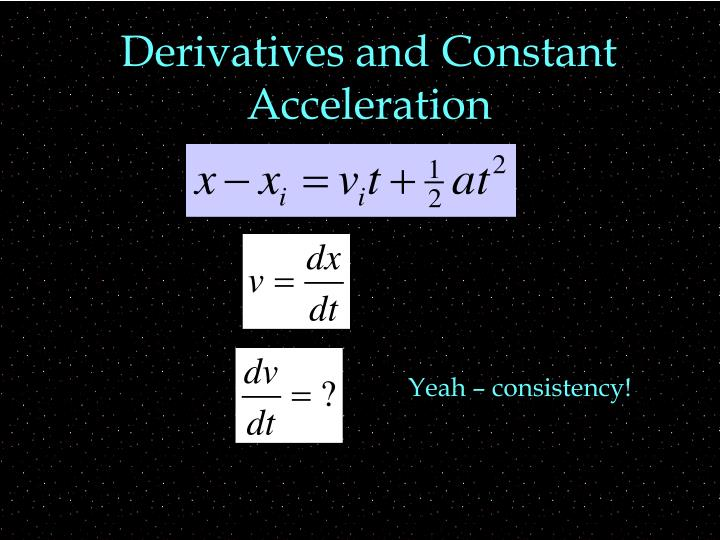 Derivatives and Constant Acceleration