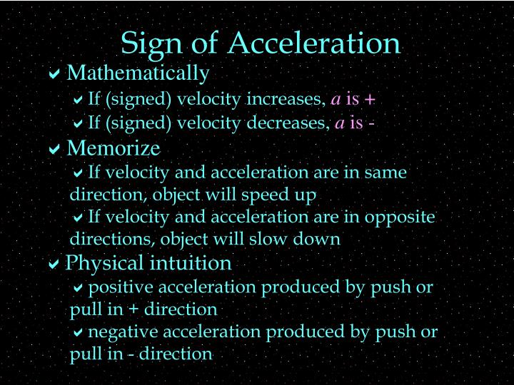 Sign of acceleration
