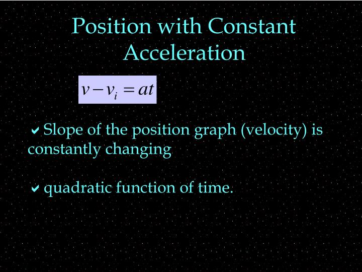 Position with Constant Acceleration