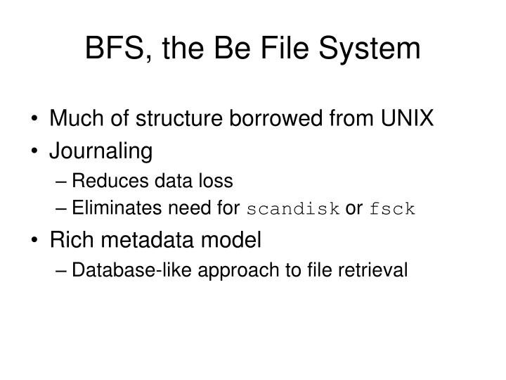 BFS, the Be File System
