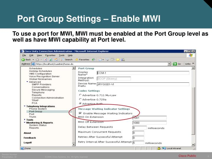 Port Group Settings – Enable MWI