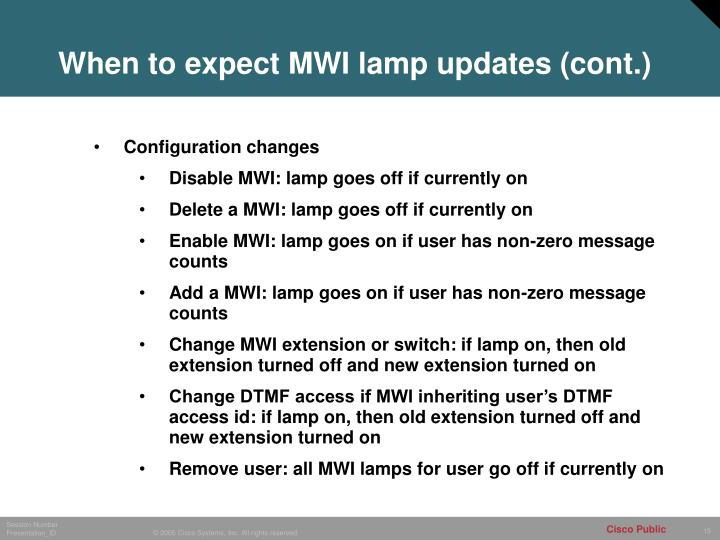 When to expect MWI lamp updates (cont.)