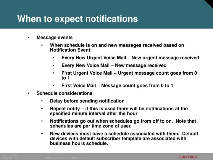 When to expect notifications