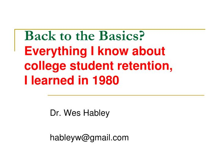 back to the basics research based strategies for college student success n.