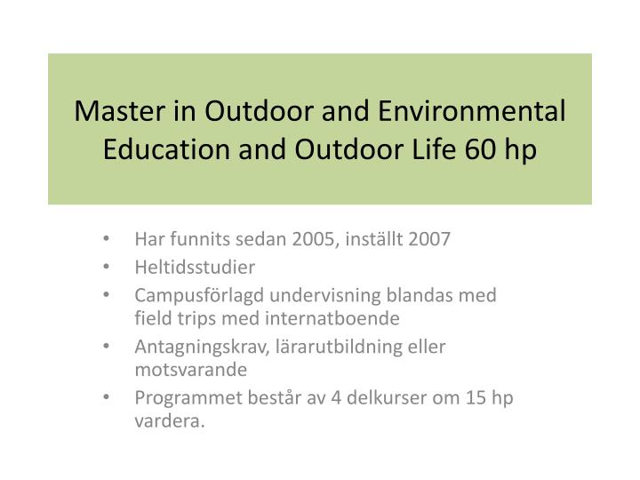 Master in Outdoor and Environmental Education and Outdoor Life 60 hp