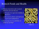 biotech foods and health