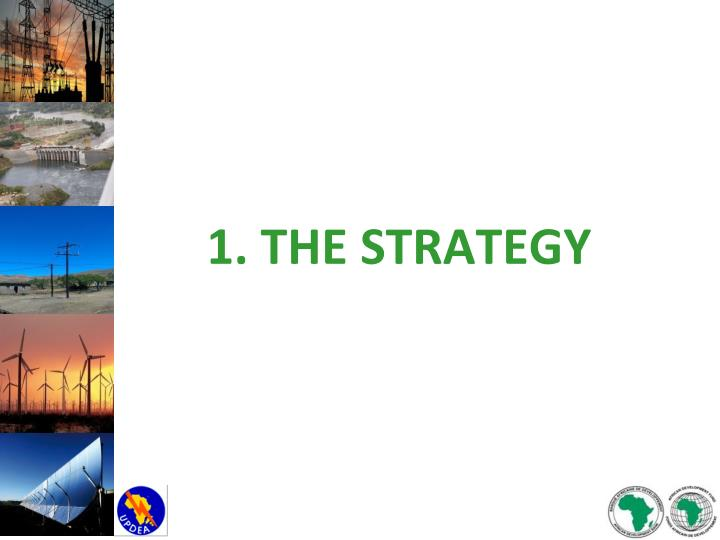 1 the strategy