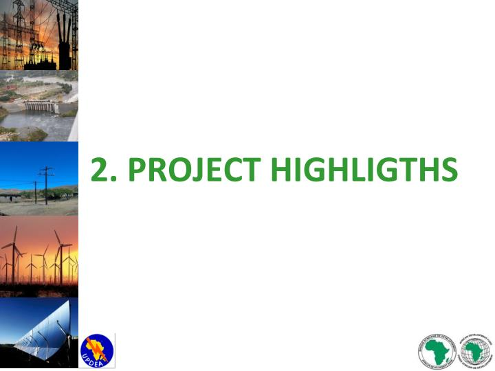 2. PROJECT HIGHLIGTHS