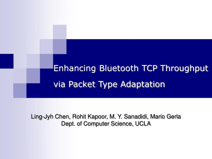 enhancing bluetooth tcp throughput via packet type adaptation n.
