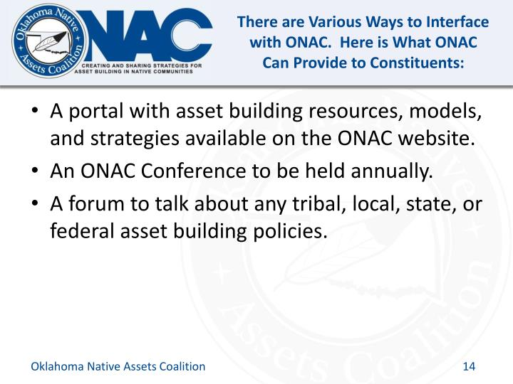 There are Various Ways to Interface with ONAC.  Here is What ONAC Can Provide to Constituents: