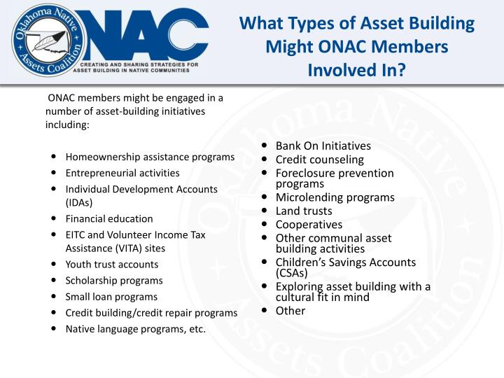 What Types of Asset Building Might ONAC Members Involved In?