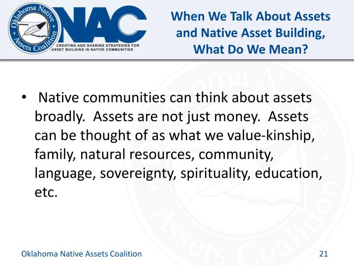 When We Talk About Assets and Native Asset Building, What Do We Mean?